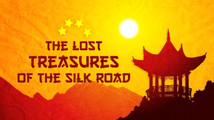 Lost Treasure of the Silk Road