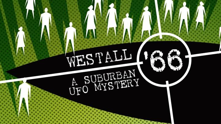 Westall 66: Suburban UFO Mystery