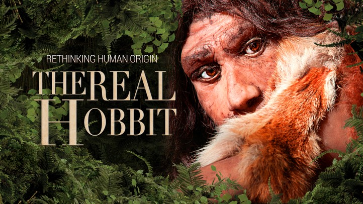 The Real Hobbit: Rethinking Human Origins