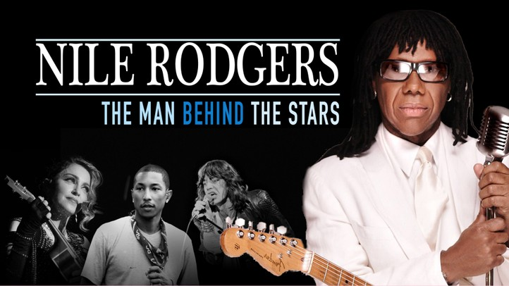 Nile Rodgers: The Man Behind the Stars