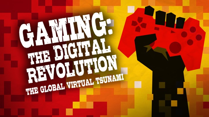 Gaming: The Digital Revolution