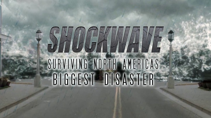 Shockwave: Surviving North America's Biggest Disaster
