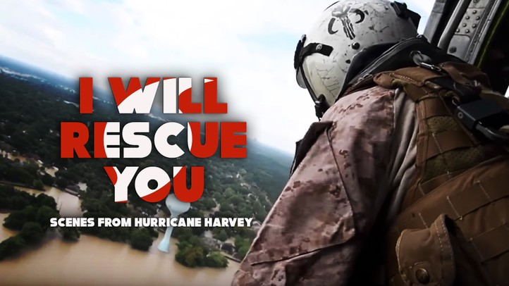 I Will Rescue You: Hurricane Harvey