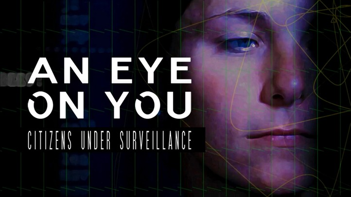 An Eye on You: Citizens Under Surveillance - Trailer