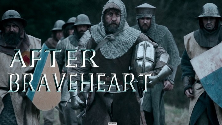 After Braveheart - Trailer