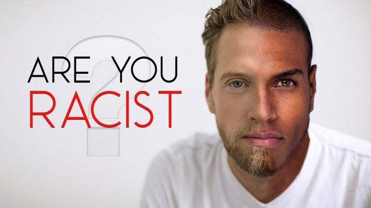 Are You Racist?