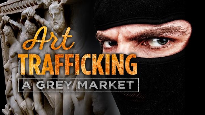 Art Trafficking: A Grey Market