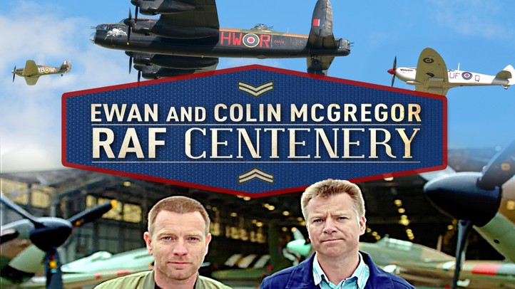 Ewan and Colin McGregor: RAF Centenary