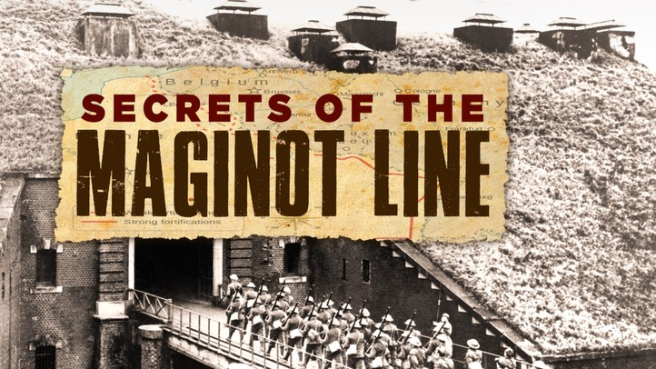 Secrets of the Maginot Line