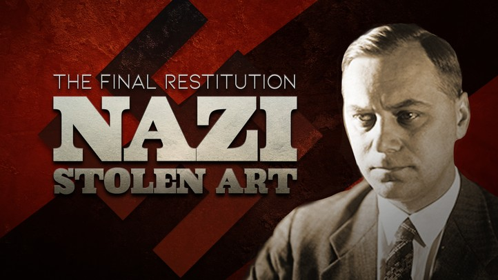 Nazi Stolen Art: The Final Restitution