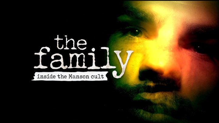 The Family: Inside the Manson Cult