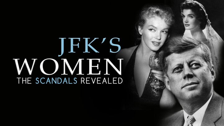 JFK's Women: The Scandals Revealed