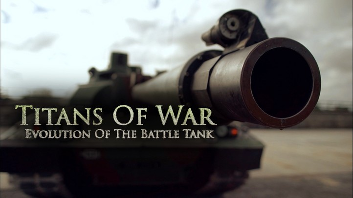 Titans of War: Evolution of the Battle Tank - Trailer