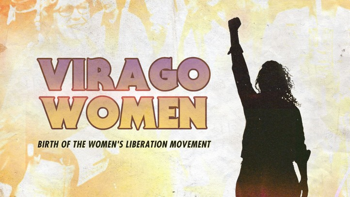 Virago Women: Birth of the Women's Liberation Movement