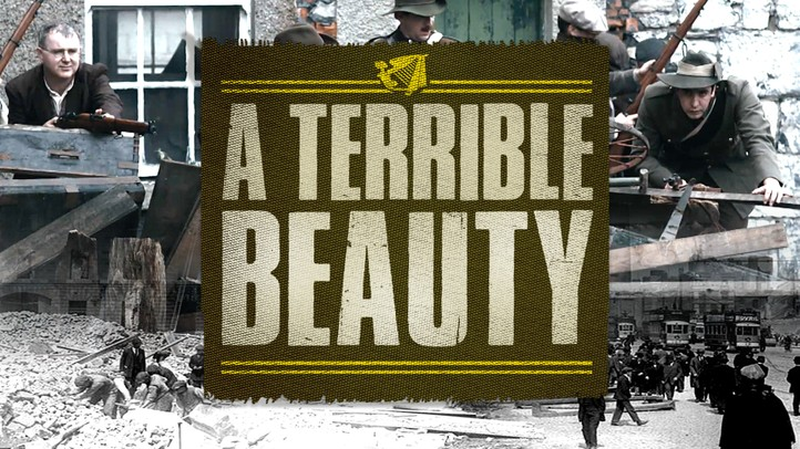 A Terrible Beauty: The Irish Rebellion of 1916