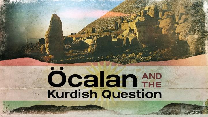 Ocalan and the Kurdish Question