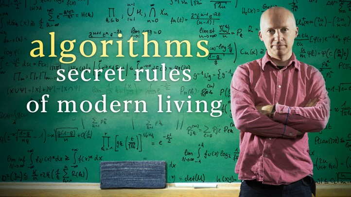Secret Rules of Modern Living: Algorithms