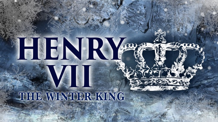 Henry VII: The Winter King 4K