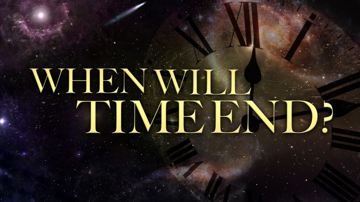 When Will Time End? - 4k