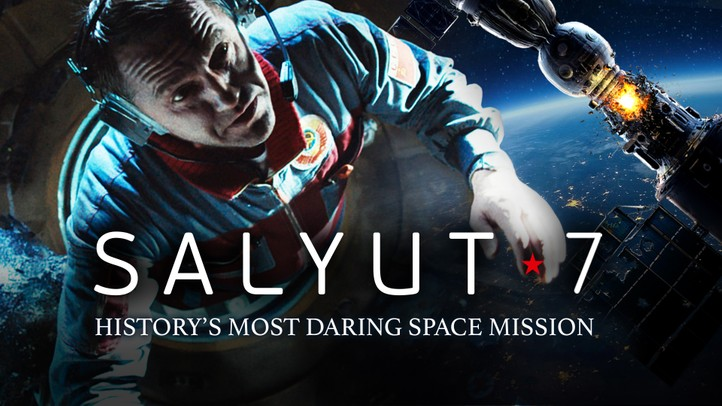 Salyut 7: History's Most Daring Space Mission 4K