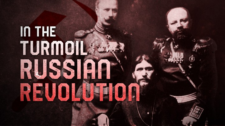 In the Turmoil of the Russian Revolution