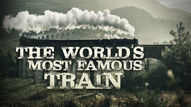 The World's Most Famous Train