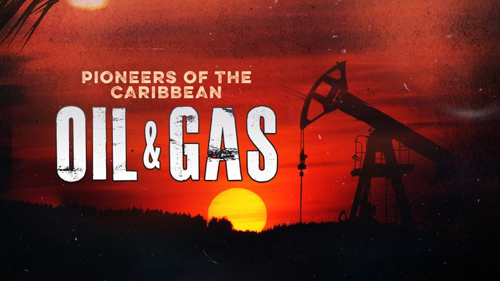 Oil & Gas: Pioneers of the Caribbean