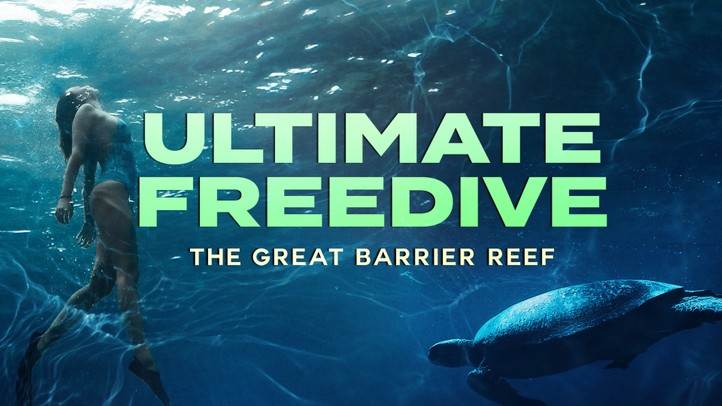 Ultimate Freedive: The Great Barrier Reef 4K
