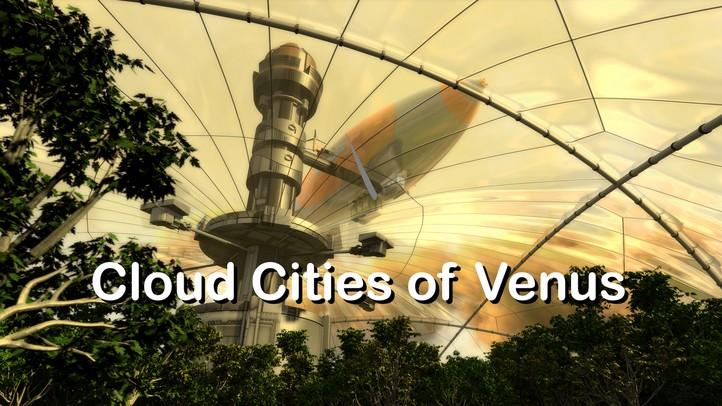 Cloud Cities of Venus 4K