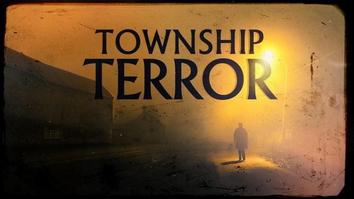 Township Terror