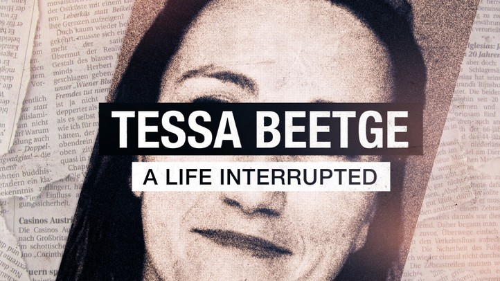 Tessa Beetge: A Life Interrupted