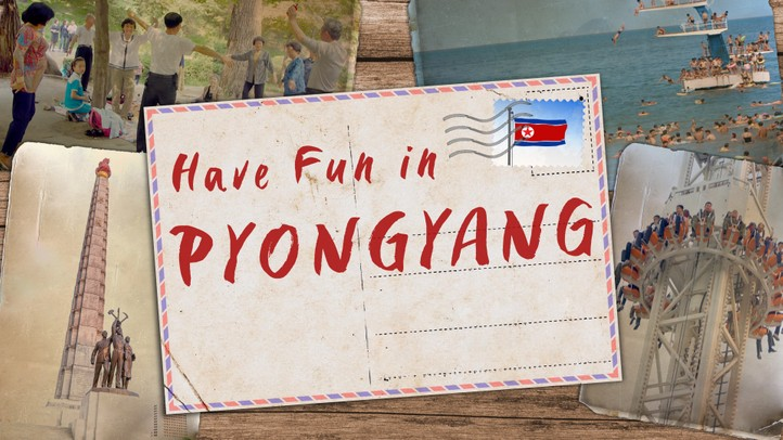 Have Fun in Pyongyang, North Korea