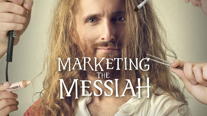 Marketing The Messiah
