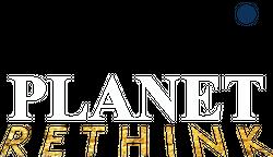 Planet Rethink