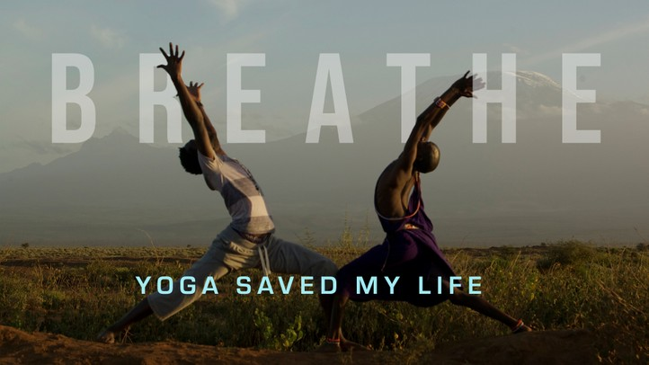 Breathe: Yoga Saved my Life