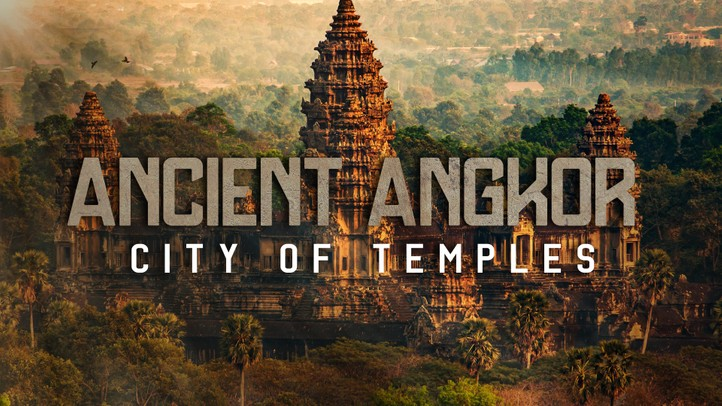 Ancient Angkor: City of Temples