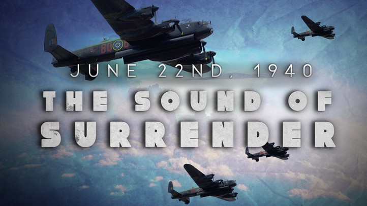 June 22nd, 1940: The Sound of Surrender