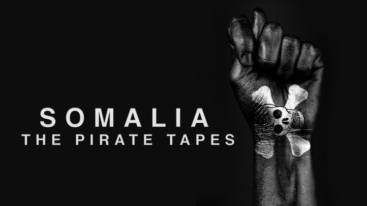 Somalia: The Pirate Tapes