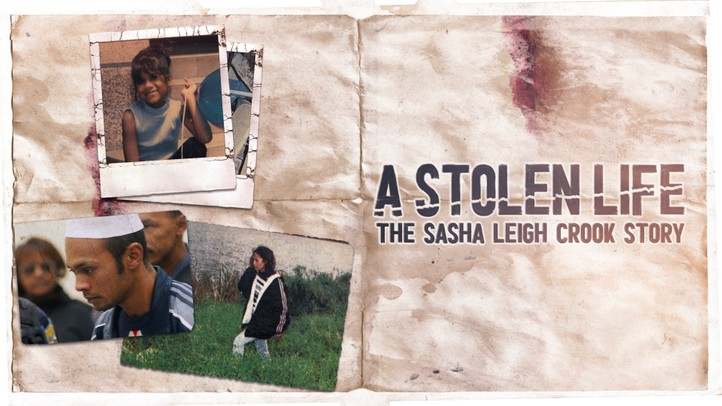 A Stolen Life: The Sasha Leigh Crook Story