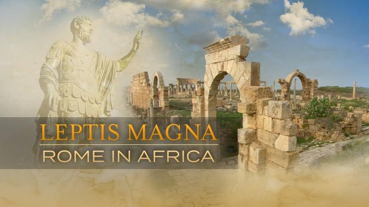 Leptis Magna: Rome in Africa