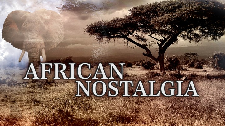 African Nostalgia 4K