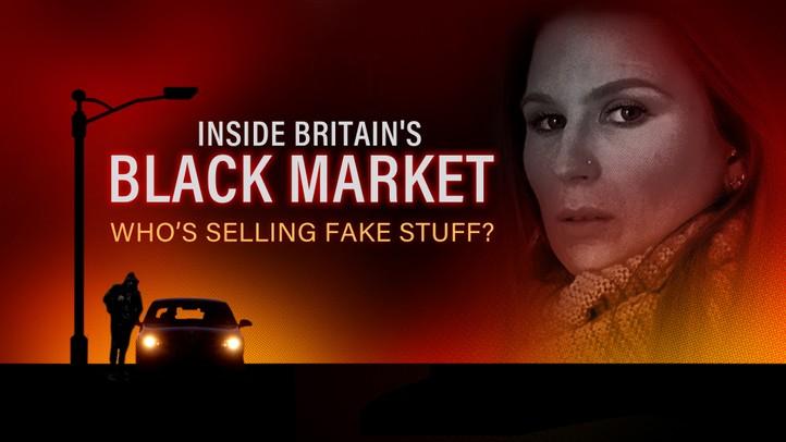 Inside Britain's Black Market: Who's Selling Fake Stuff?