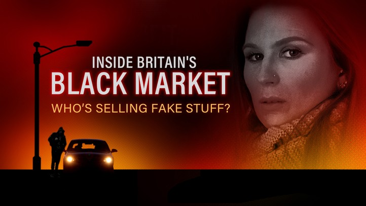 Inside Britain's Black Market: Who's Selling Fake Stuff?