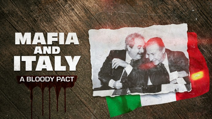 Mafia and Italy: A Bloody Pact