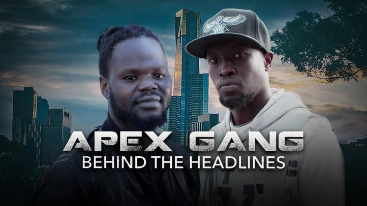 APEX Gang: Behind the Headlines