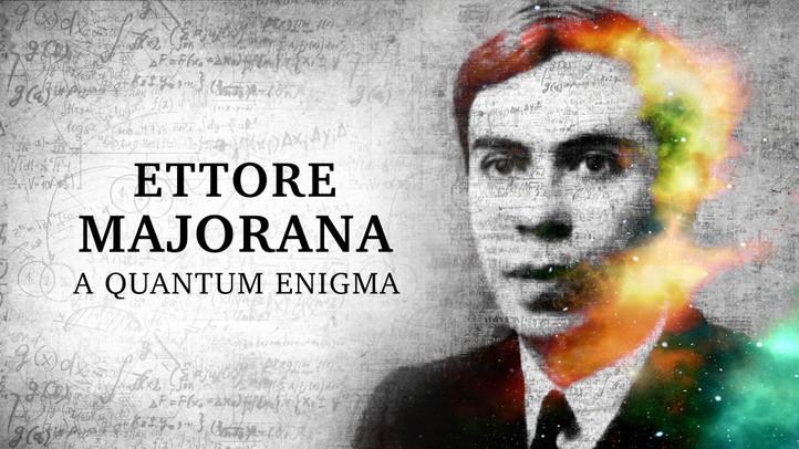 Ettore Majorana: A Quantum Enigma