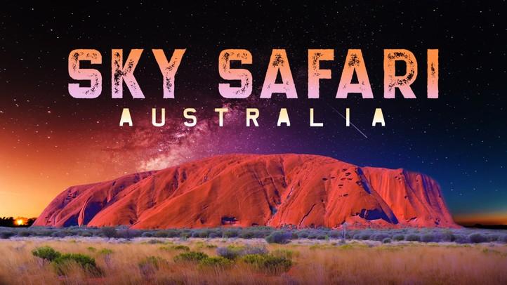 Sky Safari Australia 4K