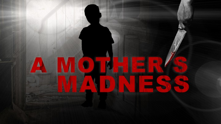A Mother's Madness