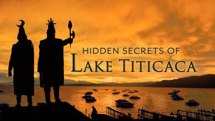The Hidden Secrets of Lake Titicaca