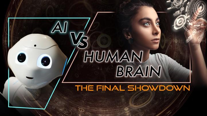 AI vs. Human Brain: The Final Showdown